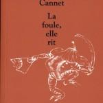 JP Cannet - La foule, elle rit