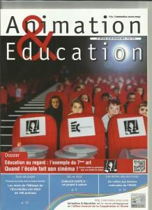 AE229 - Education au regard l'exemple du 7ème art, Quand l'école fait son cinéma - N°229-230 Juillet-Octobre 2012